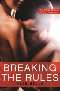 Breaking the Rules by Kate Belle - lores